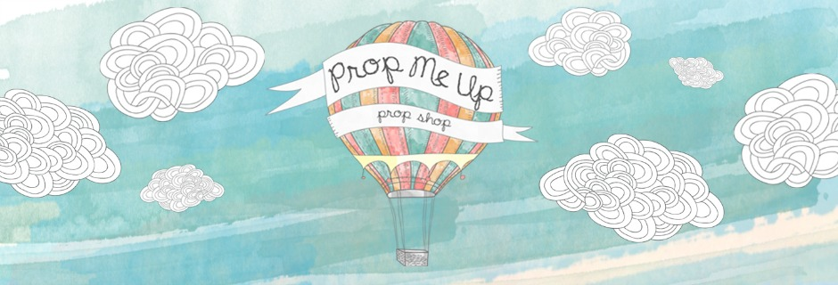 Prop Me Up Prop Shop
