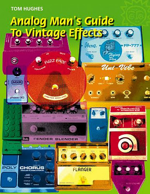 Analog_Man_s_Guide_to_Vintage_Effects,Tom_Hughes,For_Musicians_Only_,psychedelic-rocknroll,front