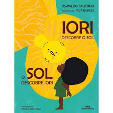 IORI Descobre o SOL - O SOL Descobre IORI