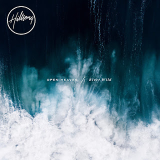 Hillsong Worship - OPEN HEAVEN / River Wild on iTunes