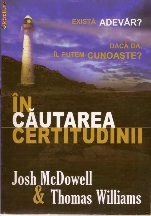 Josh McDowell & Thomas Williams-În Căutarea Certitudinii-