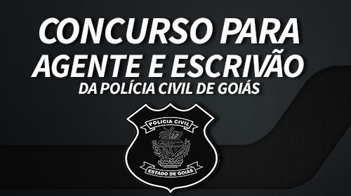 ESCRIVÃO E AGENTE DA PC GOIÁS - CONCURSO 2016