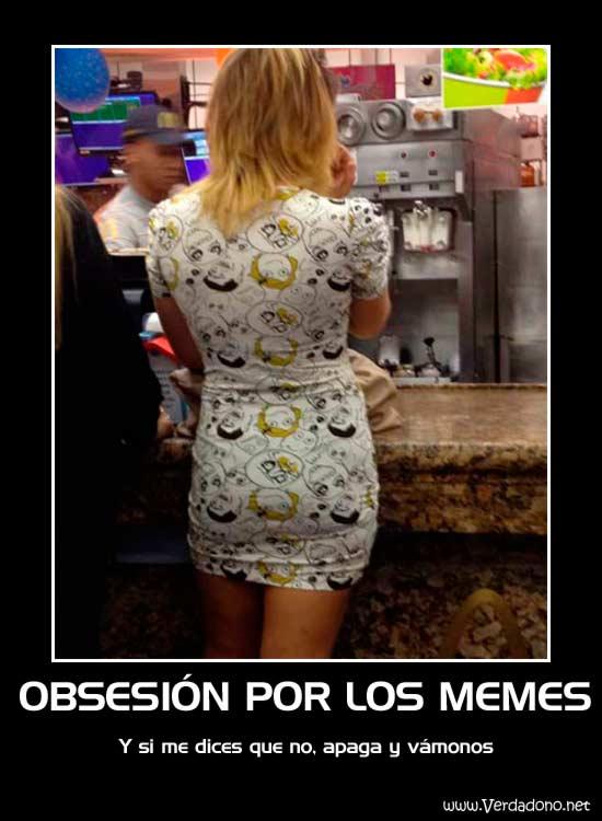 Memes meme obsesión