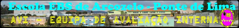 AVI - Equipa de  Avaliação Interna  da EBS de Arcozelo - P de Lima
