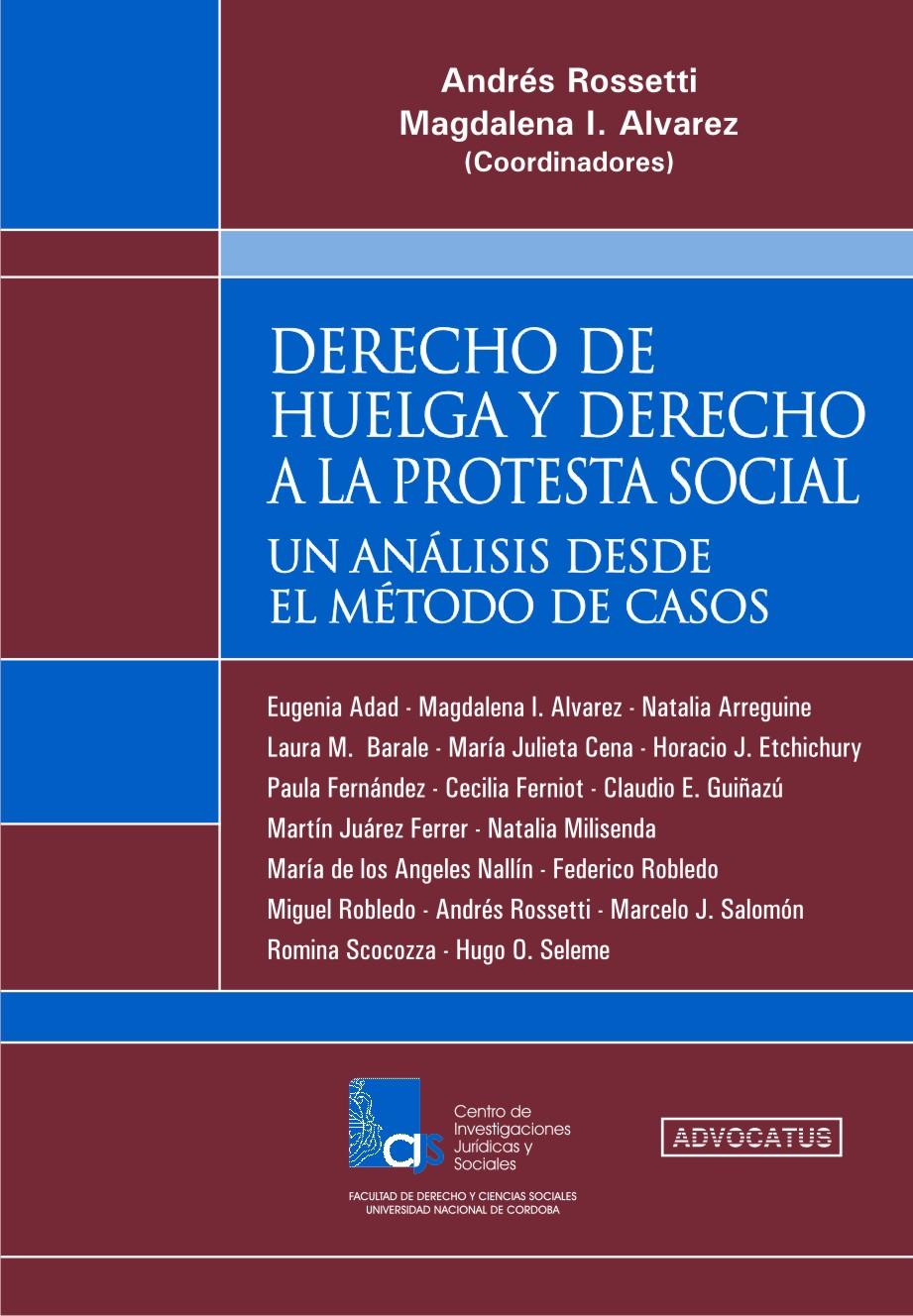 Derecho de Huelga y Derecho a la Protesta Social: Andrés Rossetti y ...