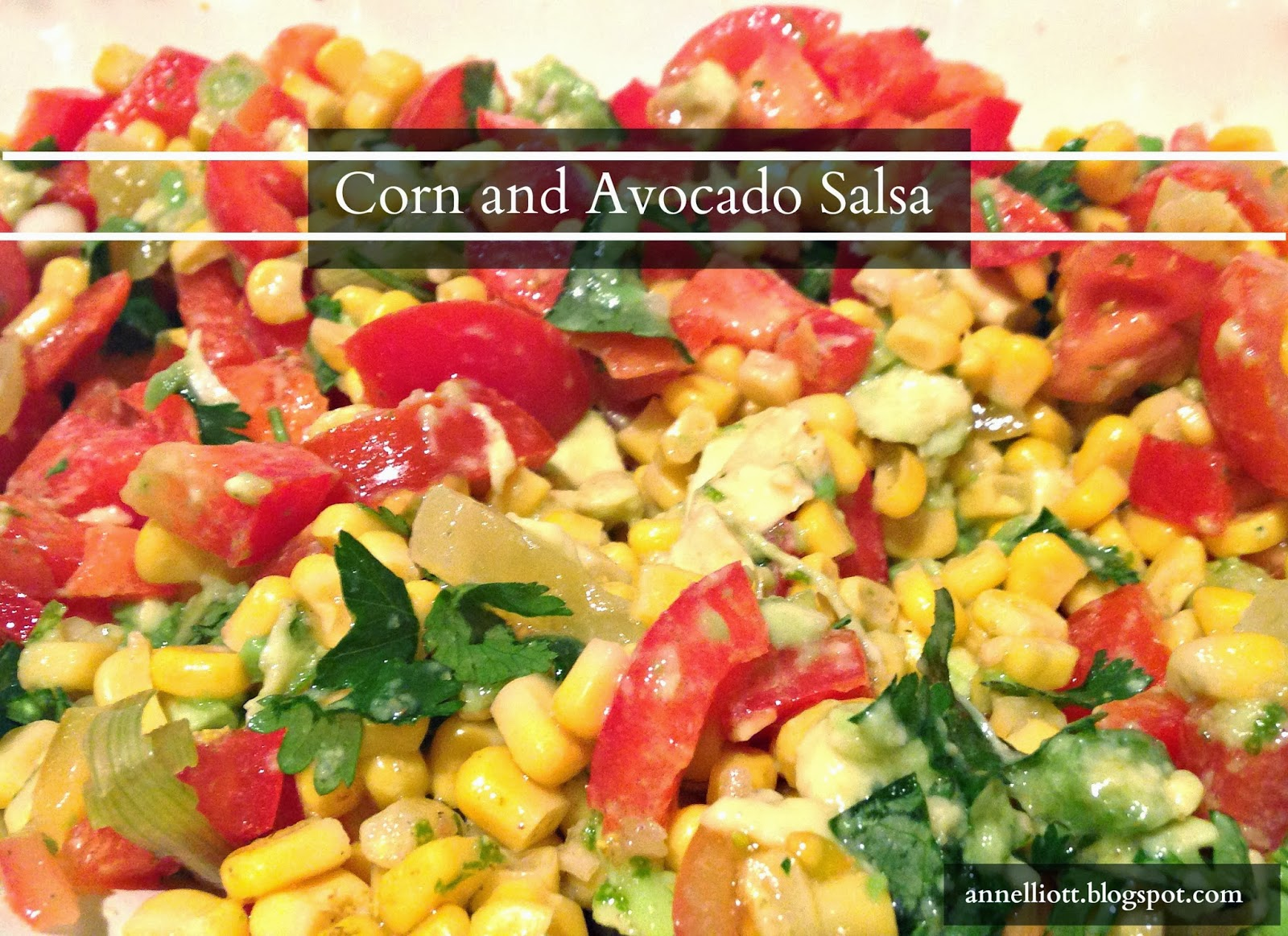 ann elliott: Recipe: Corn and Avocado Salsa