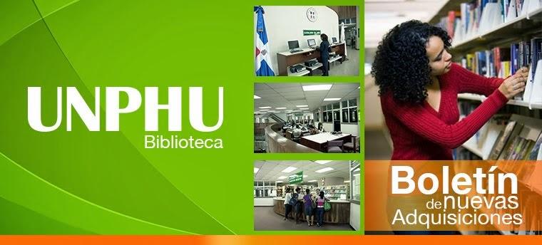Boletín Nuevas Adquisiciones Biblioteca UNPHU