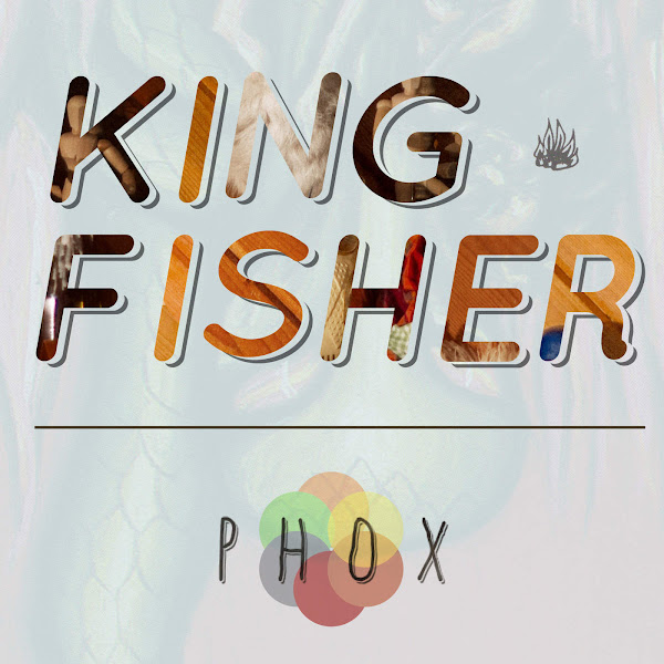 PHOX - Kingfisher - Single Cover