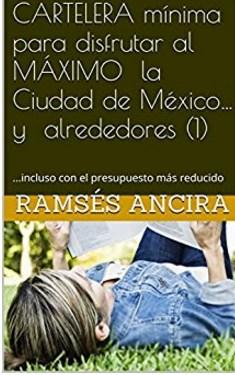 Una Guía de la Ciudad de México
