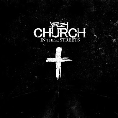 Jeezy - Church In These Streets - Single Cover