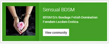 Sensual BDSM BDSM D/s Bondage Fetish Domination Femdom Lezdom Erotica - Google+ Community