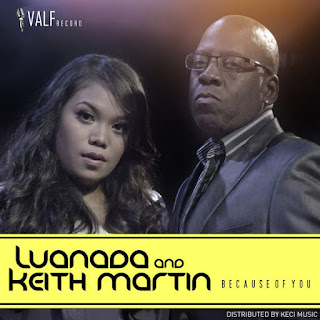 Keith Martin - Because of You (feat. Luanada)