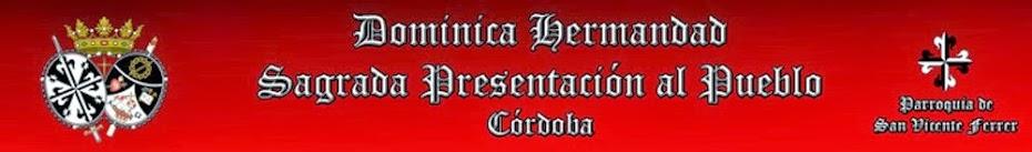HERMANDAD Y COFRADÍA DE LA SAGRADA  PRESENTACION AL PUEBLO (Córdoba)