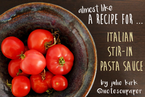 A recipe for pasta sauce, by someone who doesn't write recipes.