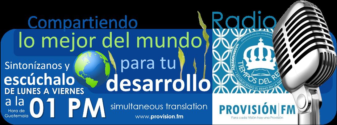 """""""Agrégale Proactividad a tu Visión para que se cumpla"""", sintoniza siempre la Radio. #ProvisiónFM"""