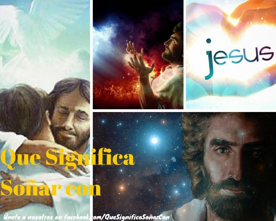 cual es el significado de soñar con Jesucristo