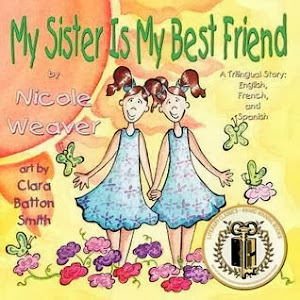 MY SISTER IS MY BEST FRIEND-EARNED  LITERARY CLASSIC GOLD  SEAL OF APPROVAL 2012