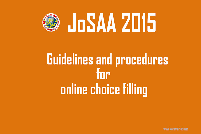 JoSAA 2015 CHOICE FILLING