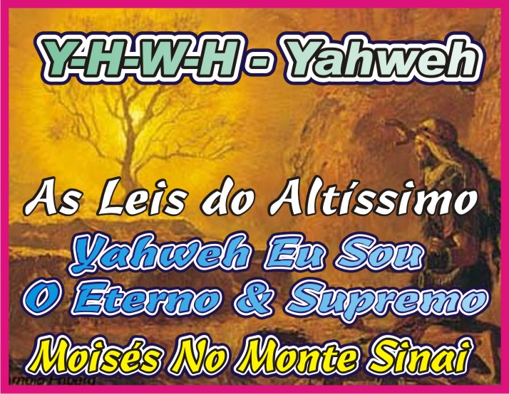 As Leis do Altíssimo Y-H-W-H - YAHWEH