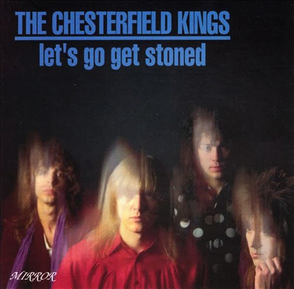 THE CHESTERFIELD KINGS -  (1994) Let's go get stoned