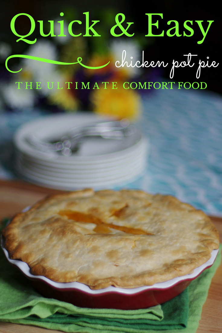 Within the Kitchen: Quick and Easy Chicken Pot Pie