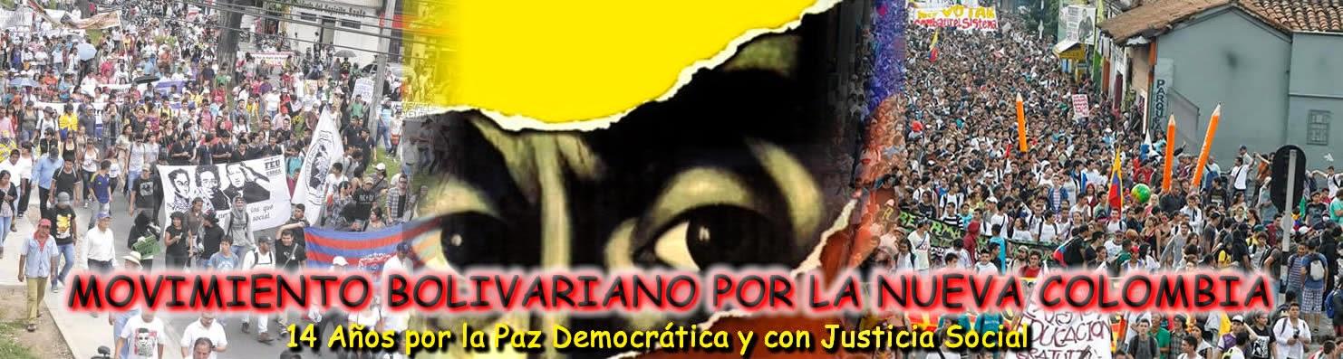Mensaje al movimiento Bolivariano por la Nueva Colombia