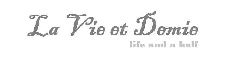 la vie et demie