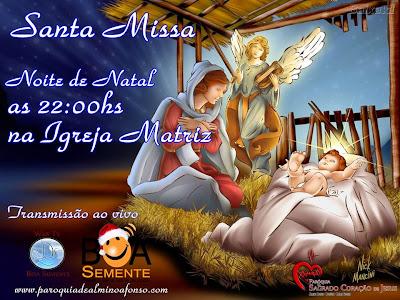 Santa Missa dia 24, noite de Natal