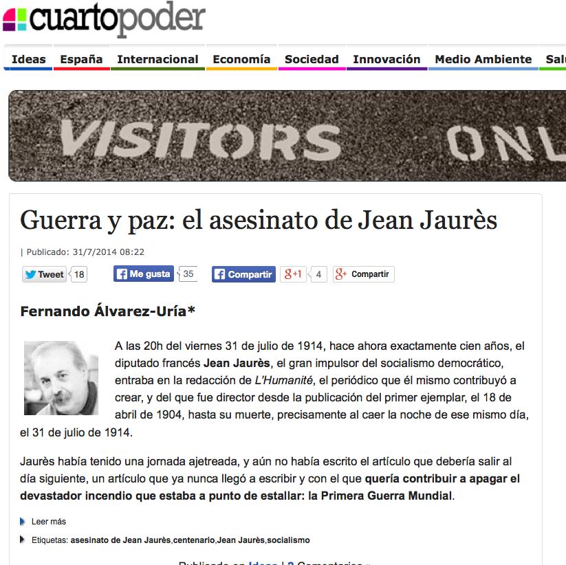 http://www.cuartopoder.es/tribuna/guerra-y-paz-el-asesinato-de-jean-jaures/6146