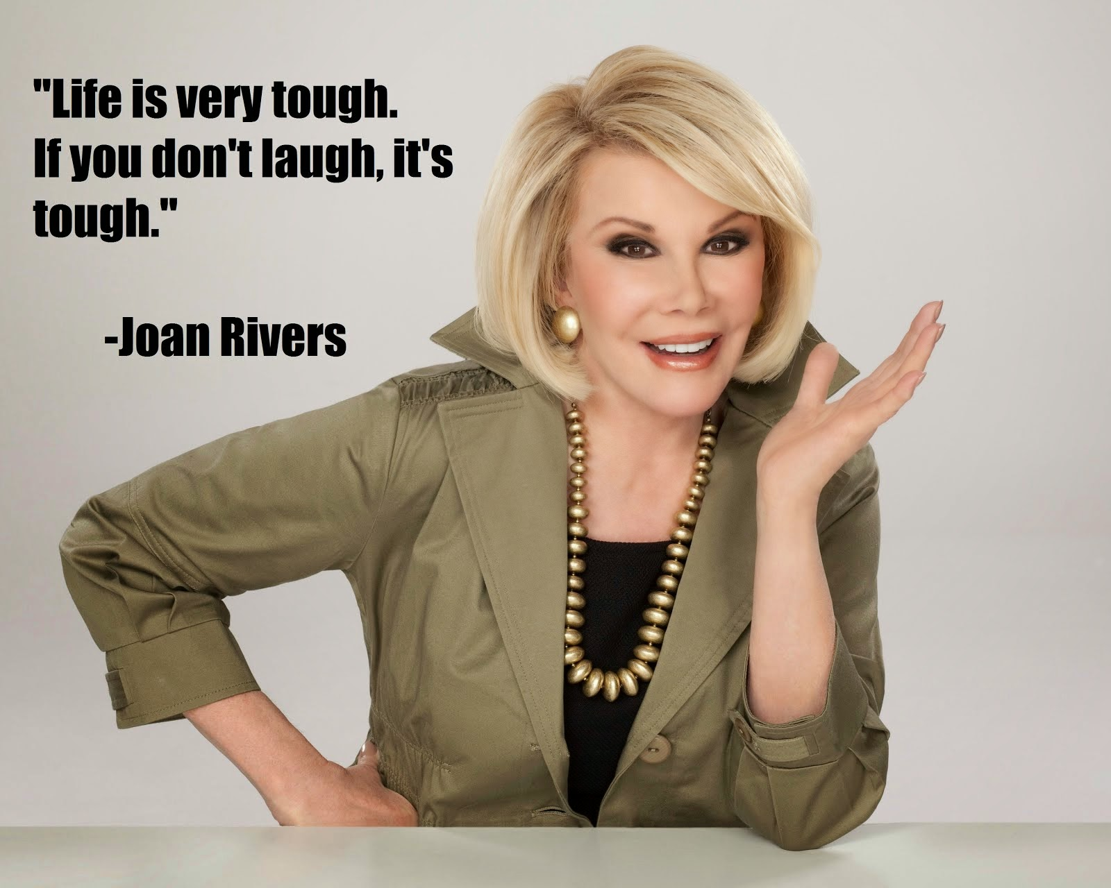 Joan Rivers said...