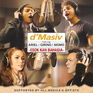 Esok Kan Bahagia Lyrics - D'masiv Feat. Ariel,Giring & Momo