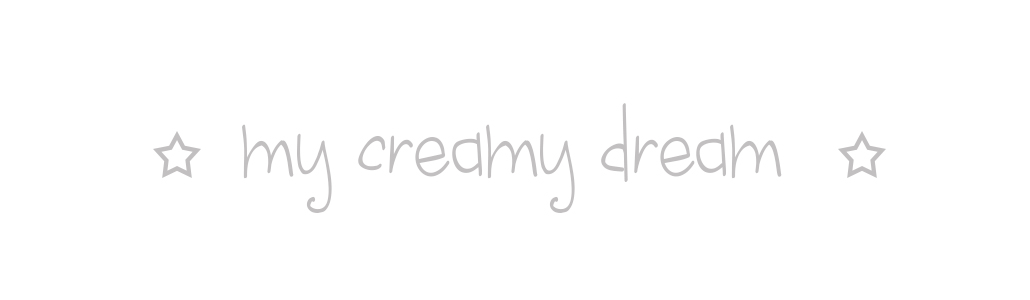 my creamy dream