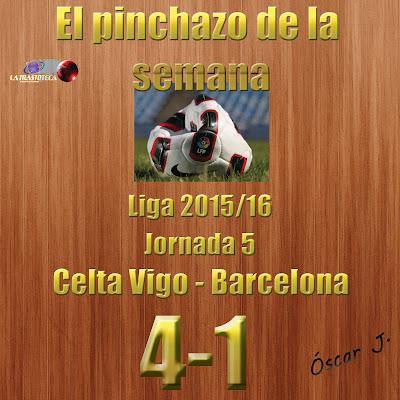 Celta de Vigo 4-1 Barcelona. Liga 2015/16. Jornada 5. El pinchazo de la semana.