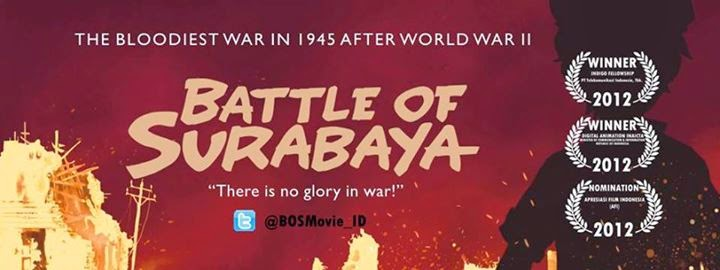 Battle of Surabaya- Film Animasi Kreasi Indonesia