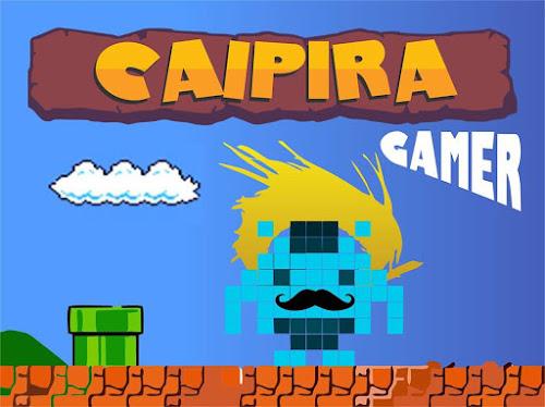 The Caipira Gamer - Vídeo especial 700 inscritos
