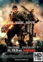 Al Filo del Mañana (2014) BRrip 720p Latino-Ingles