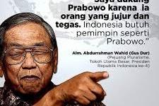 Wasiat Gus Dur: Yang Paling Ikhlas kepada Rakyat: Prabowo