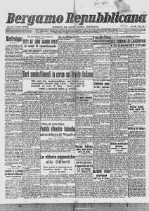 """IL 28 0TT0BRE 1943 INIZIA LA PUBBLICAZIONE  IL QUOTIDIANO """"BERGAMO REPUBBLICANA"""""""