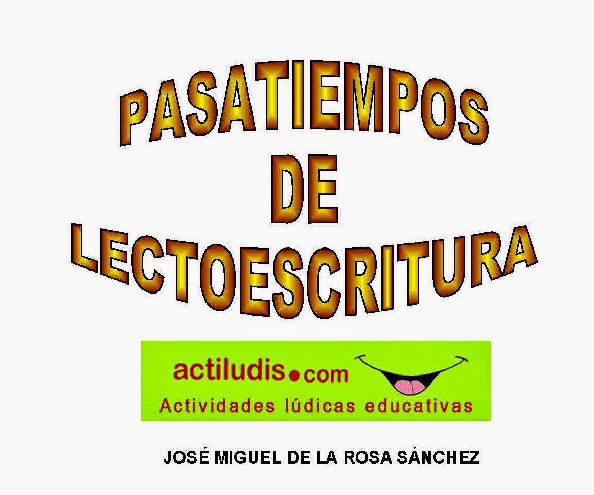 PASATIEMPOS DE LECTOESCRITURA