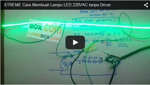 Cara Membuat Lampu LED 220V AC tanpa Driver
