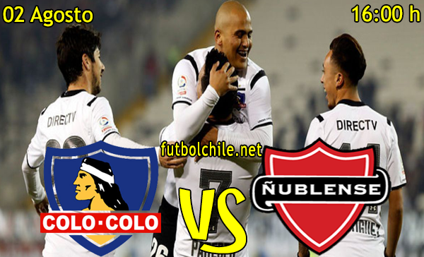 Colo Colo vs Ñublense - Copa Chile - 16:00 h - 02/08/2015