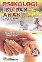 AJIBAYUSTORE  Judul Buku : Psikologi Ibu Dan Anak Untuk Kebidanan Pengarang : Herawati Mansur – Temu Budiarti Penerbit : Salemba Medika