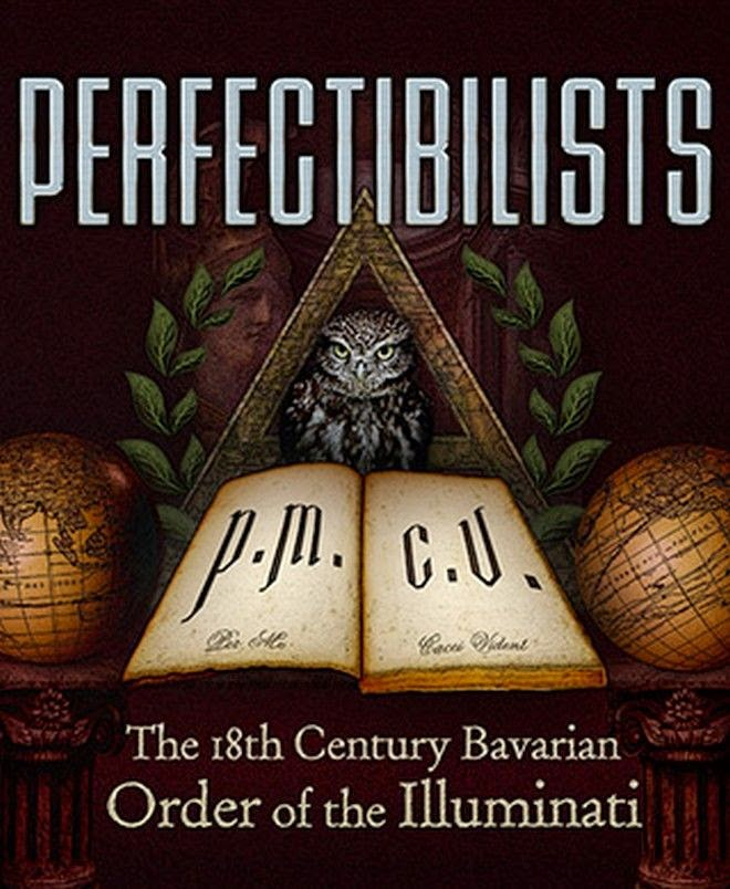10 Truths About The Real Illuminati - The organization had 5 members. They would be named as Perfectibilists