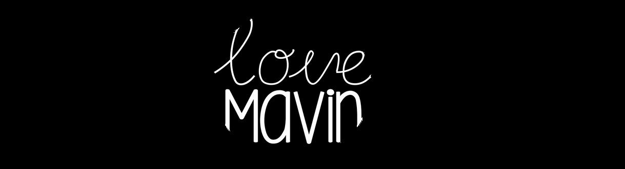 LOVE MAVIN