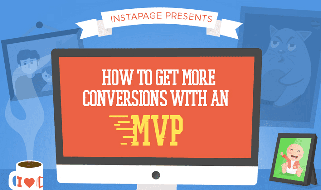 How To Get More Conversions with an MVP