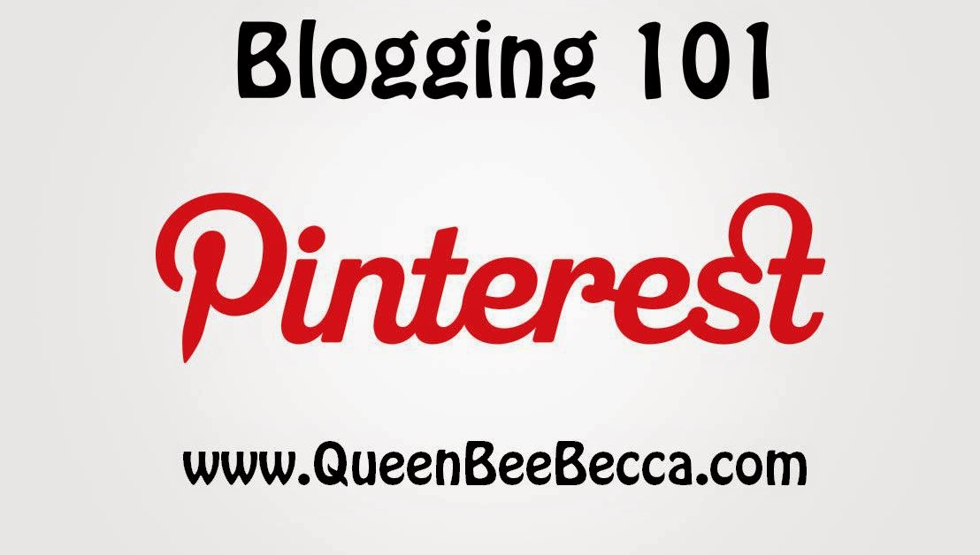 Blogging 101 Pinterest