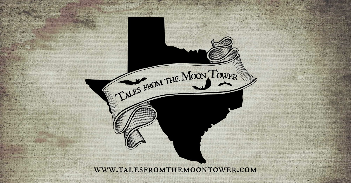 Tales from the Moon Tower