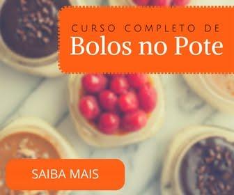 CURSO ONLINE - FAÇA E VENDA BOLO NO POTE