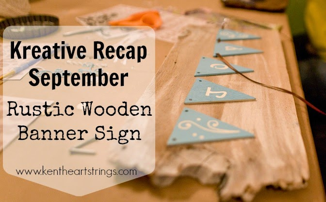 Kreative Recap- September: Rustic Wooden Banner Sign