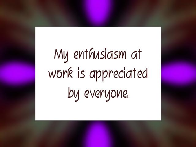 WORK affirmation